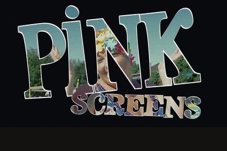 pinkscreens 2013